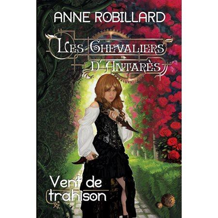 Vent de trahison, tome 7 Les chevaliers d'Antares