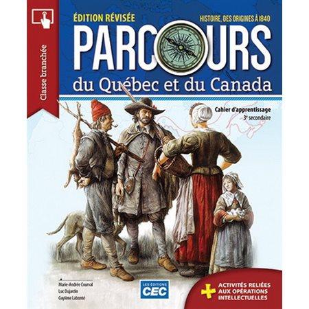 Parcours du Québec et du Canada sec.3 -  nouv. éd.