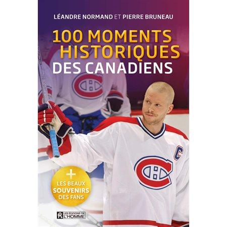100 moments historiques des Canadiens de Montréal