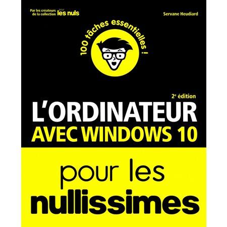 L'ordinateur avec Windows 10 pour les nullissimes