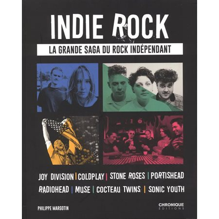 Indie rock: la grande saga du rock indépendant