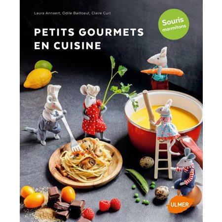 Petits gourmets en cuisine: souris marmitons