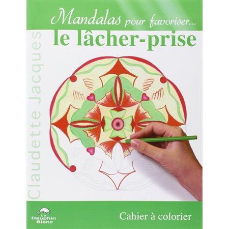Mandalas  /  Le lacher-prise