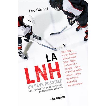 La LNH, un rêve possible - Format poche