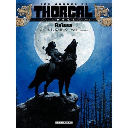 Raïssa  /  Tome 1, Les mondes de Thorgal