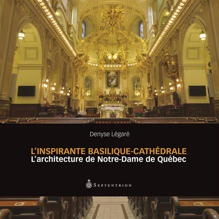 Inspirante Basilique-cathédrale (L')