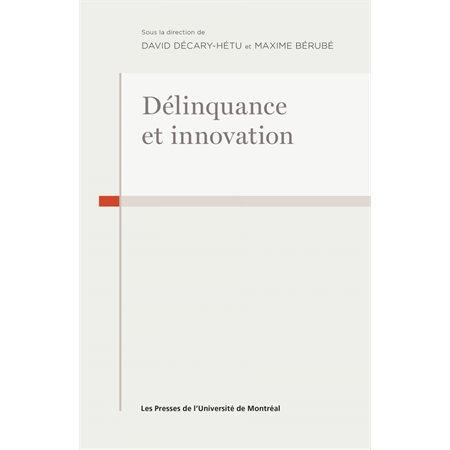 Délinquance et innovation