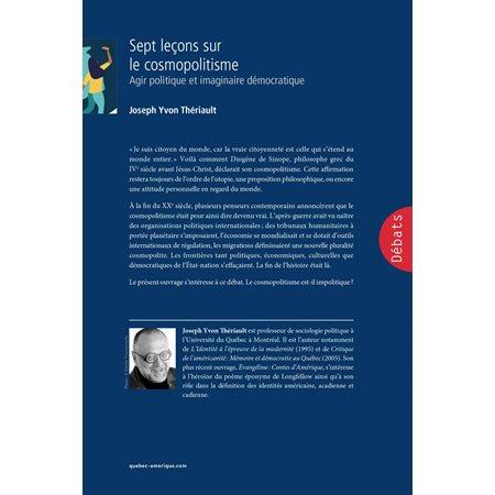 Sept leçons sur le cosmopolitisme: agir politique et imaginaire démocratique
