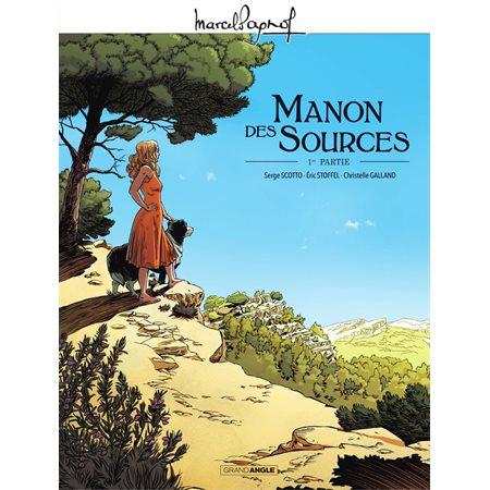 Manon des sources, tome 1