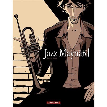Jazz Maynard - Tome 1 - Home Sweet Home