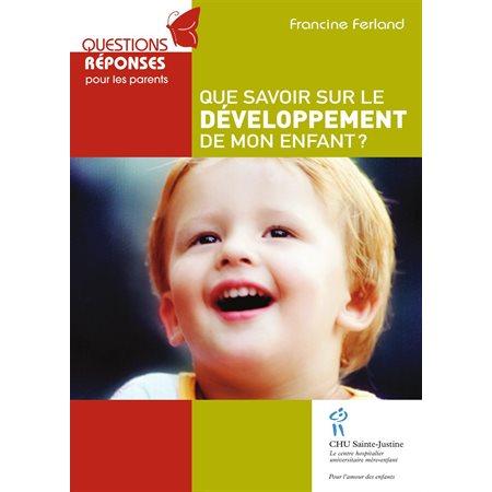 Que savoir sur le développement de mon enfant