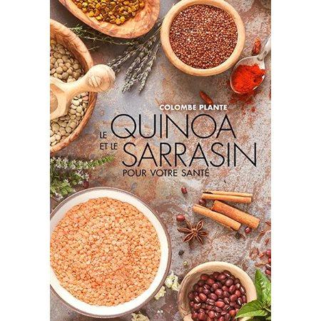Le quinoa et le sarrasin pour votre santé