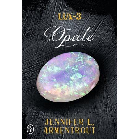 Opale, Tome 3, Lux