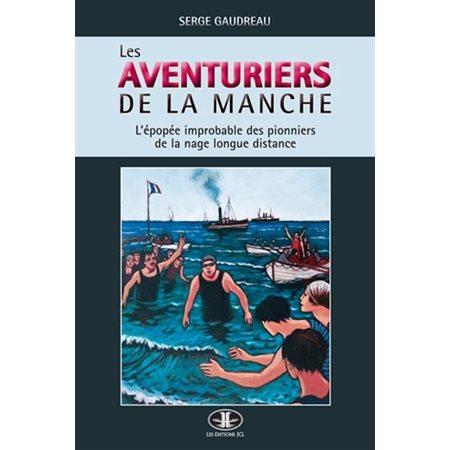 Les aventuriers de la Manche