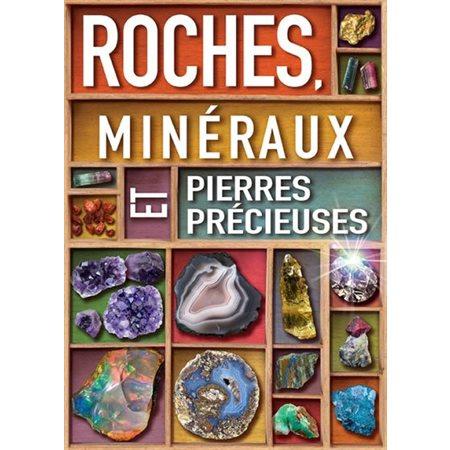 Roches, minéraux et pierres précieuses