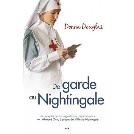 De garde au Nightingale, Tome 4, Nightingale