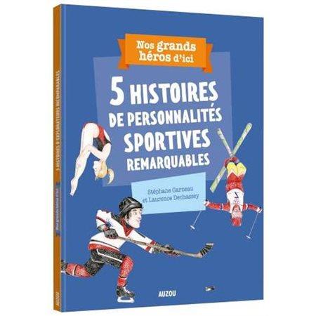 5 histoires de personnalités sportives remarquables