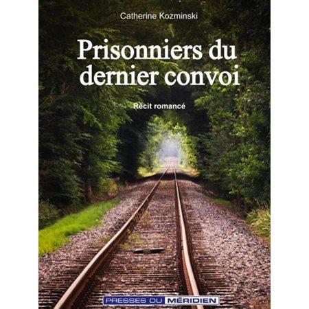 Prisonniers du dernier convoi