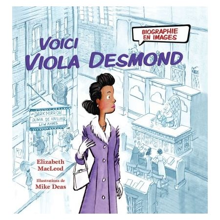 Voici Viola Desmond