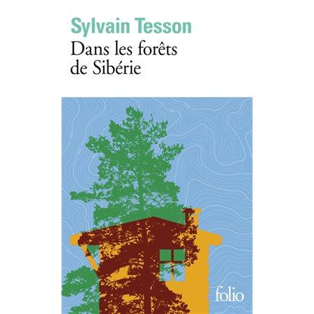 Dans les forêts de Sibérie: février-juillet 2010