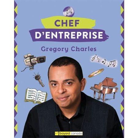 Grégory Charles: Chef d'entreprise