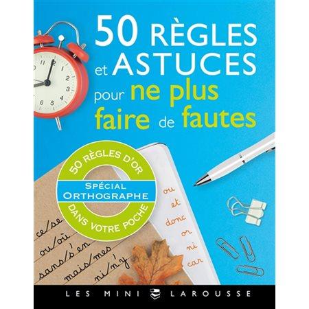 50 règles et astuces pour ne plus faire de fautes