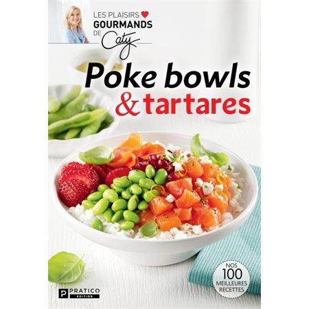 Poke bowls & tartares