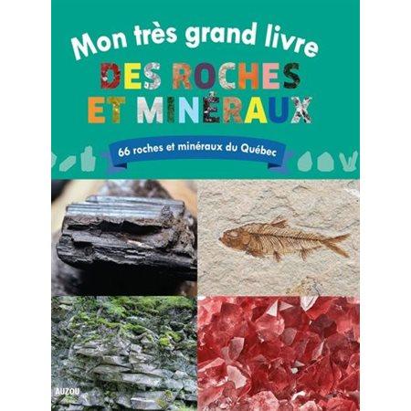 Mon très grand livre des roches et minéraux