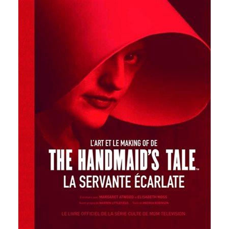 L'art et le making of de The Handmaid's Tale, La servante écarlate