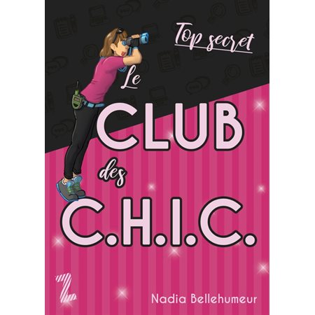 Le club des C.H.I.C.