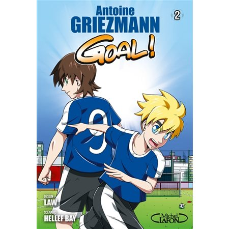 Goal !, tome 2