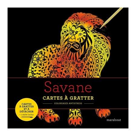 Savane: cartes à gratter : coloriages antistress