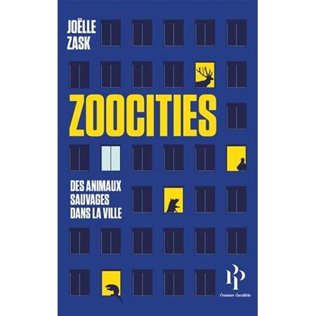 Zoocities: des animaux sauvages dans la ville