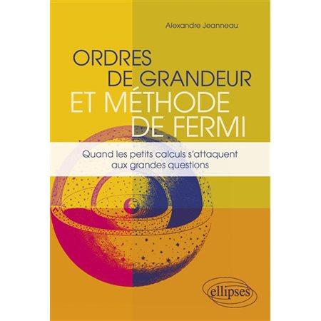 Ordres de grandeur et méthode de Fermi