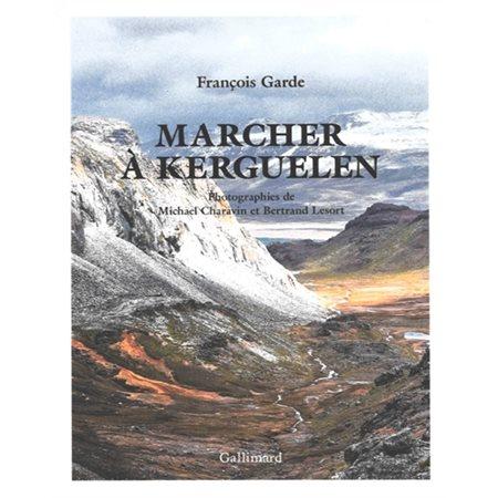 Marcher à Kerguelen
