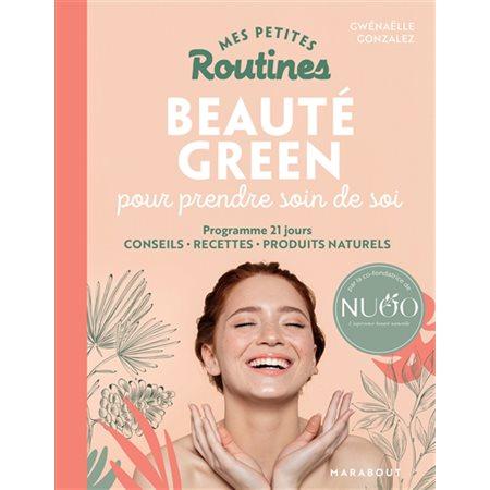 Mes petites routines beauté green pour prendre soin de soi