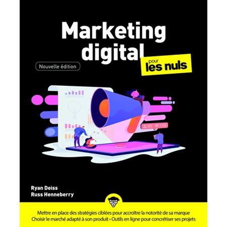 Marketing digital pour les nuls ( 2e ed.)