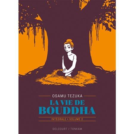 Dévadatta, Tome 2, La vie de Bouddha