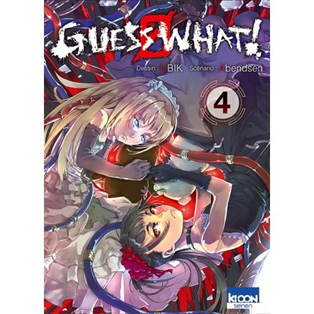 Guess what !, tome 4