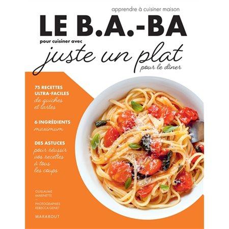 Le b.a.-ba pour cuisiner avec juste un plat