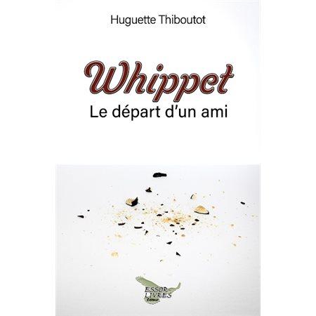 Whippet: le départ d'un ami