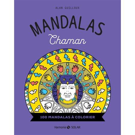 Mandalas chaman : 100 mandalas à colorier