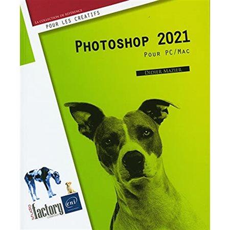 Photoshop 2021 pour PC / Mac