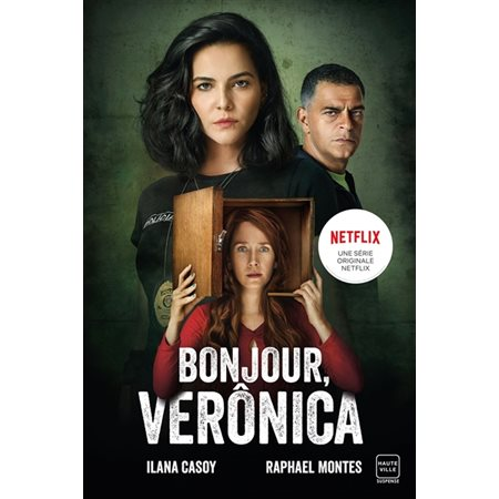 Bonjour, Verônica