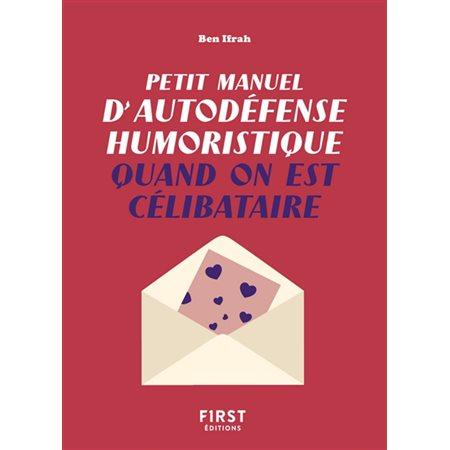 Petit manuel d'autodéfense humoristique quand on est célibataire