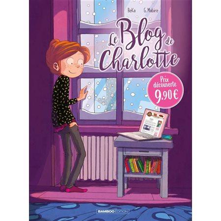 Le blog de Charlotte, Tome 2, Le blog de...