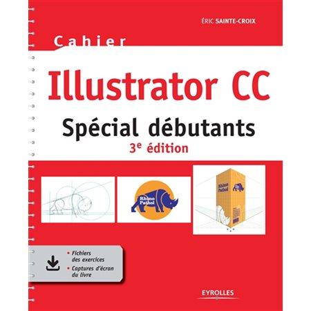 Cahier Illustrator CC (3e ed.)