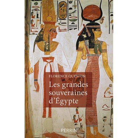 Les grandes souveraines d'Egypte
