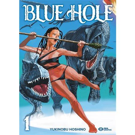 Blue Hole tome 1