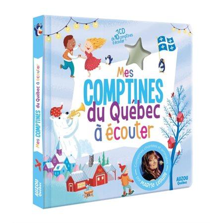Mes comptines du Québec à écouter (avec CD)